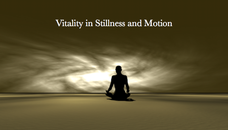 Vitality in Stillness and Motion Online Retreat